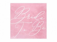 Servítky Bride to be ružové